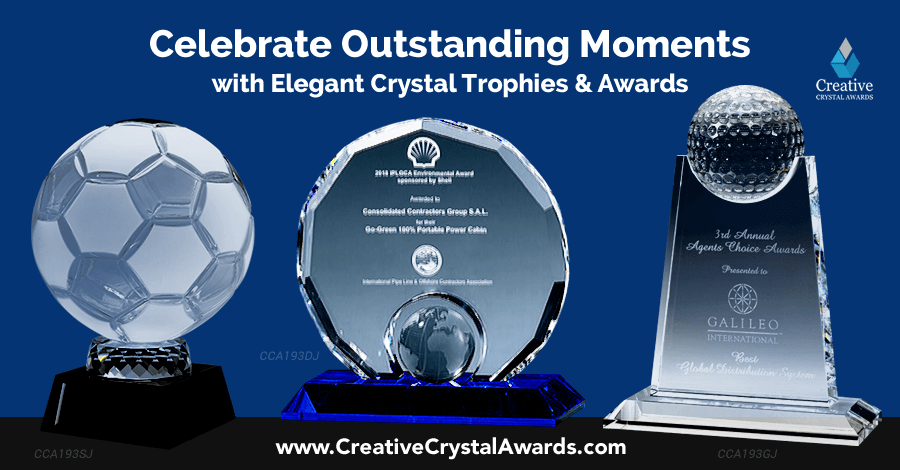 Celebrate Great Moments with Personalized Crystal Trophies and Awards