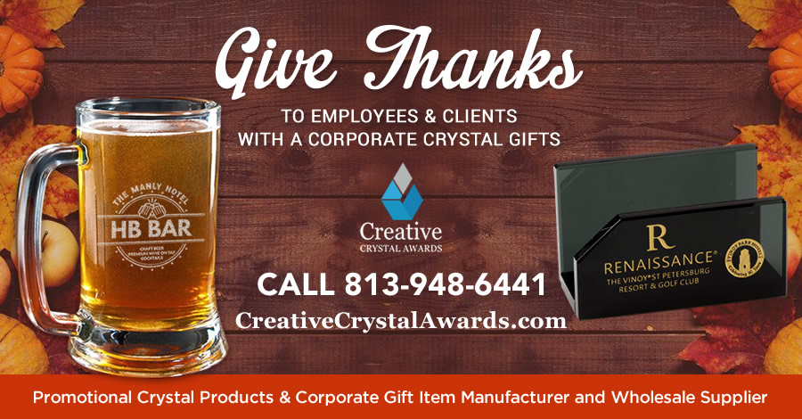 Give Thanks to Your Clients & Employees with this 8 Impressive Personalized Crystal Gifts