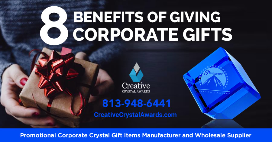 8 Benefits of Giving Corporate Gifts that Help to Grow Your Business